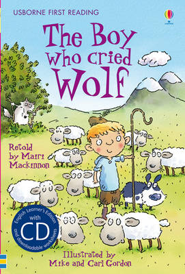 First Reading Three: The Boy Who Cried Wolf by Mairi Mackinnon