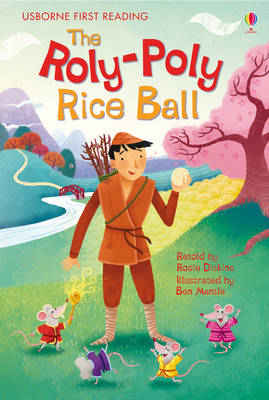 The Roly-Poly Rice Ball by Rosie Dickins