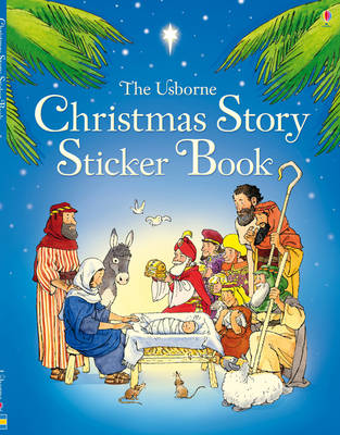 The Christmas Story Sticker Book by Heather Amery