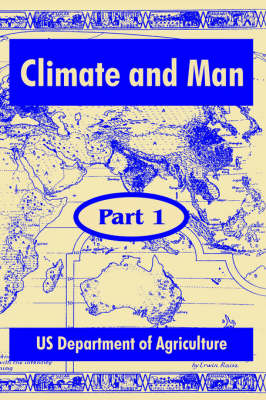 Climate and Man Part One by United States Department of Agriculture