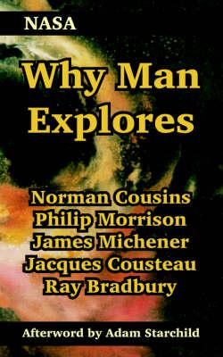 Why Man Explores by NASA