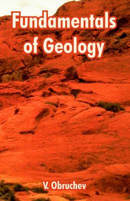 Fundamentals of Geology by V Obruchev