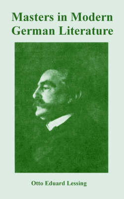 Masters in Modern German Literature by Otto Eduard Lessing