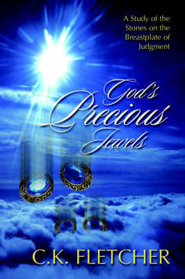 God's Precious Jewels by C K Fletcher
