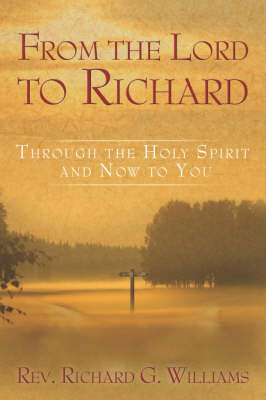 From the Lord to Richard by Richard Williams