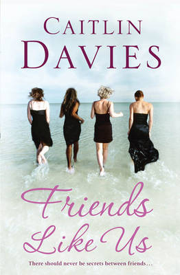 Friends Like Us by Caitlin Davies