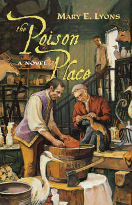 The Poison Place by Mary E. Lyons