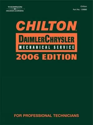 Chilton 2006 DaimlerChrysler Mechanical Service Manual by Chilton