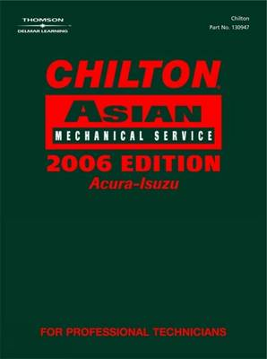 Chilton 2006 Asian Mechanical Service Manual by Chilton