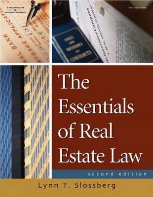 The Essentials of Real Estate Law for Paralegals by Lynn T. Slossberg