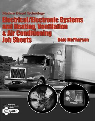 Modern Diesel Technology Job Sheets for Brakes, Suspension/Steering, Hydraulics by Dale McPherson