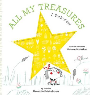 All My Treasures A Book of Joy by Jo Witek