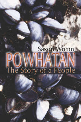 Powhatan The Story of a People by Saxon Wrenn