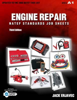 Natef Standards Job Sheets Area A1 by Jack Erjavec