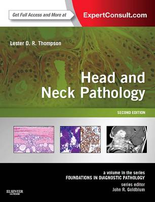 Head and Neck Pathology: 2e by Lester Thompson