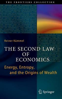 The Second Law of Economics by Reiner Kummel