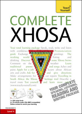 Complete Xhosa Beginner to Intermediate Course (Book and Audio Support) by Beverly Kirsch, Silvia Skorgei