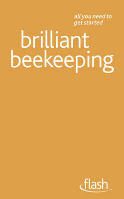 Brilliant Beekeeping Flash by Adrian Waring, Claire Waring