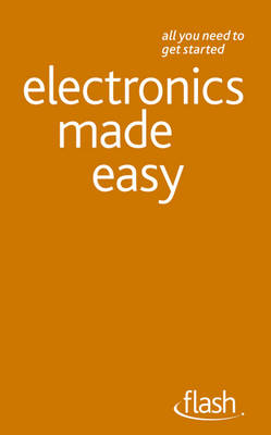 Electronics Made Easy by Malcolm Plant