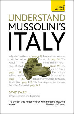 Understand Mussolini's Italy: Teach Yourself by David Evans