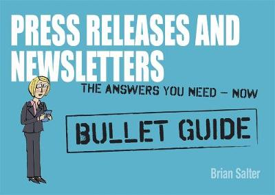 Newsletters and Press Releases: Bullet Guides by Brian Salter