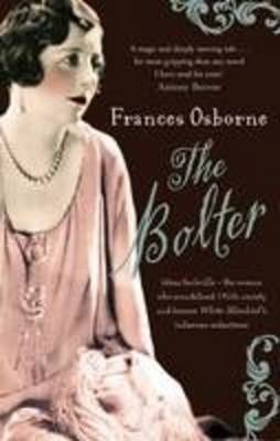 The Bolter - Large Print Edition by Frances Osborne