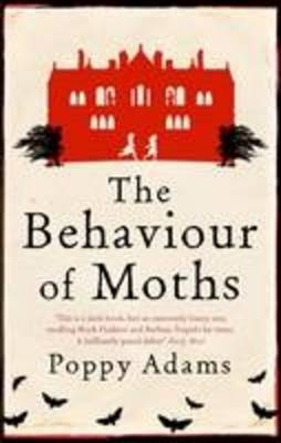 The Behaviour of Moths - Large Print Edition by Poppy Adams