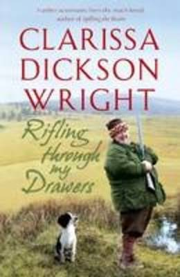 Rifling Through My Drawers - Large Print Edition by Clarissa Dickson Wright