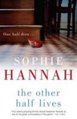 The Other Half Lives - Large Print Edition by Sophie Hannah