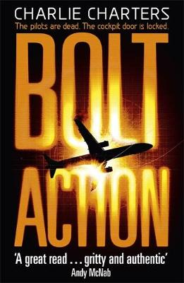 Bolt Action by Charlie Charters