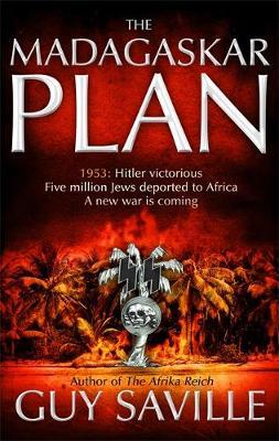 The Madagaskar Plan by Guy Saville