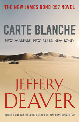 Carte Blanche The New James Bond Novel by Jeffery Deaver