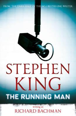 The Running Man by Stephen King, Richard Bachman