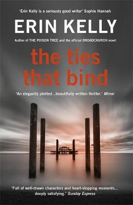 The Ties That Bind by Erin Kelly
