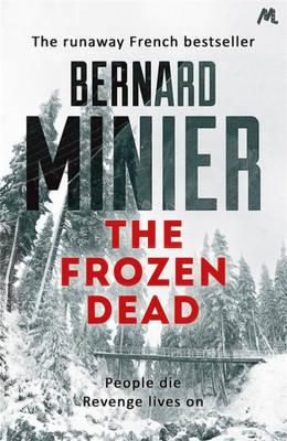 The Frozen Dead by Bernard Minier