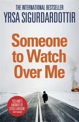Someone to Watch Over Me by Yrsa Sigurdardottir
