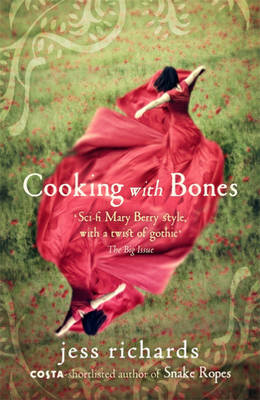 Cooking with Bones by Jess Richards