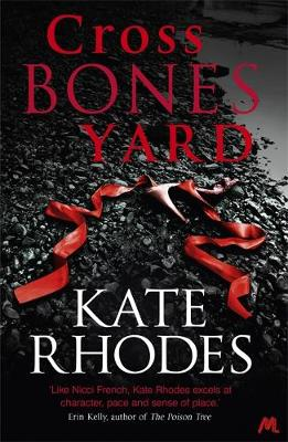 Crossbones Yard by Kate Rhodes