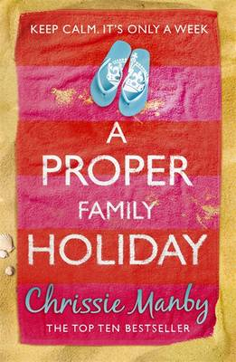 A Proper Family Holiday by Chrissie Manby