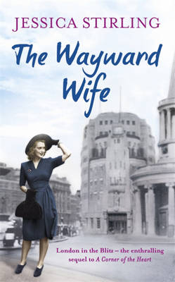 The Wayward Wife by Jessica Stirling