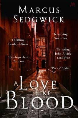 A Love Like Blood by Marcus Sedgwick