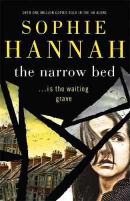 The Narrow Bed by Sophie Hannah