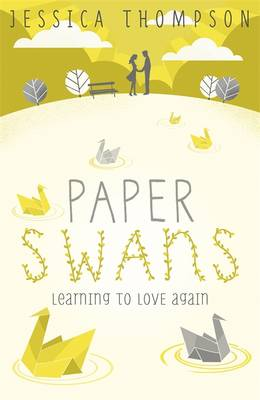 Paper Swans by Jessica Thompson