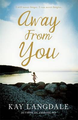 Away from You by Kay Langdale