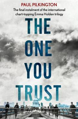The One You Trust by Paul Pilkington