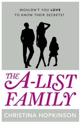 The A-list Family by Christina Hopkinson