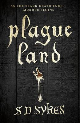 Plague Land by S. D. Sykes