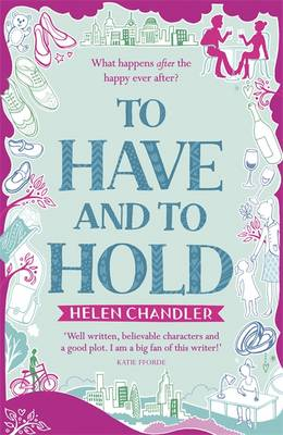 To Have and to Hold by Helen Chandler