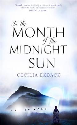 In the Month of the Midnight Sun by Cecilia Ekback