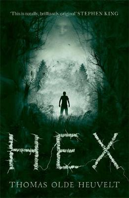 Cover for Hex by Thomas Olde Heuvelt